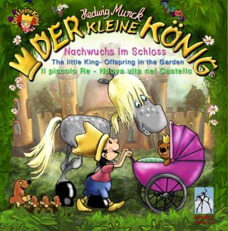 Hedwig Munck: Der kleine König - Nachwuchs im Schloss