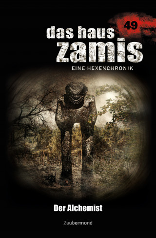 Michael Marcus Thurner, Simon Borner: Das Haus Zamis 49 - Der Alchemist