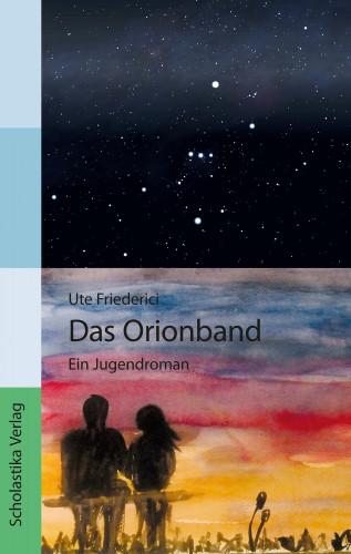 Ute Friederici: Das Orionband