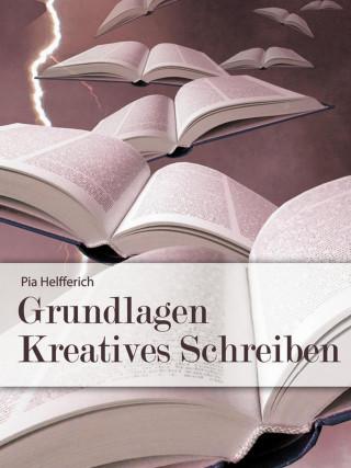 Pia Helfferich: Grundlagen Kreatives Schreiben