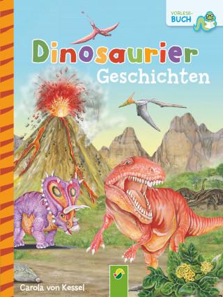 Carola von Kessel: Dinosauriergeschichten
