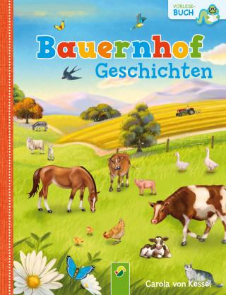 Carola von Kessel: Bauernhofgeschichten