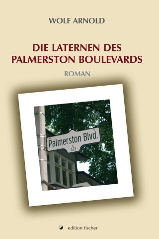 Wolf Arnold: Die Laternen des Palmerston Boulevards