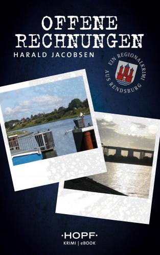 Harald Jacobsen: Offene Rechnungen