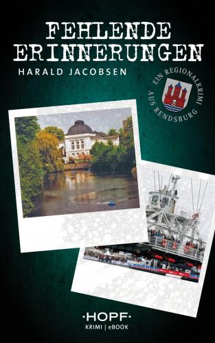 Harald Jacobsen: Fehlende Erinnerungen