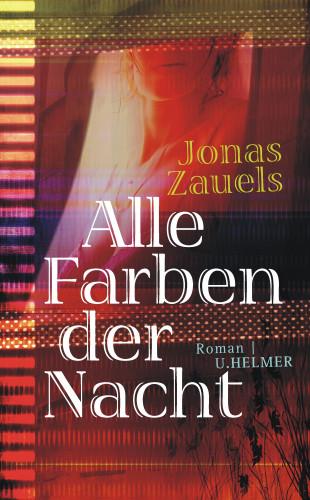 Jonas Zauels: Alle Farben der Nacht