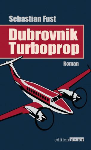Sebastian Fust: Dubrovnik Turboprop