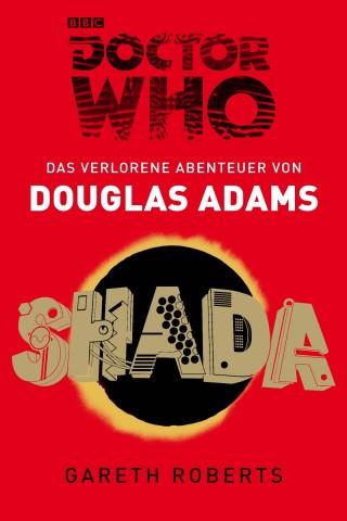 Douglas Adams, Gareth Roberts: Doctor Who: SHADA