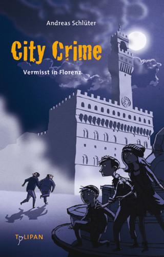 Andreas Schlüter: City Crime - Vermisst in Florenz