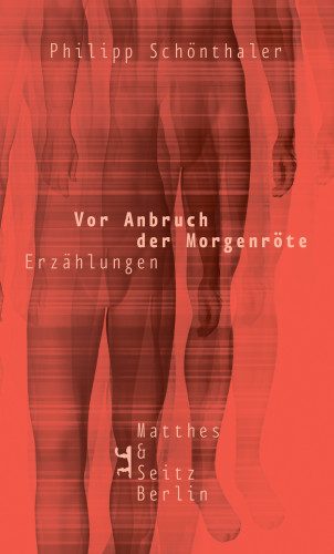 Philipp Schönthaler: Vor Anbruch der Morgenröte