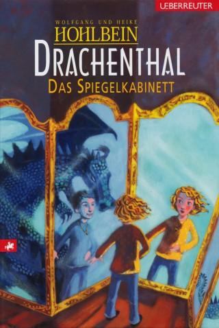 Wolfgang Hohlbein, Heike Hohlbein: Drachenthal - Das Spiegelkabinett (Bd. 4)
