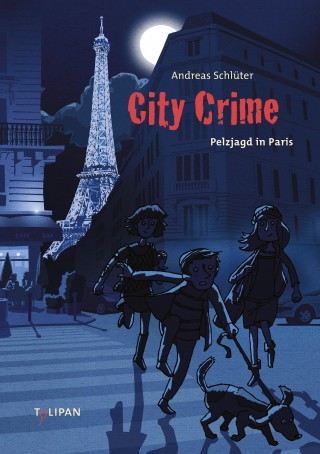 Andreas Schlüter: City Crime - Pelzjagd in Paris