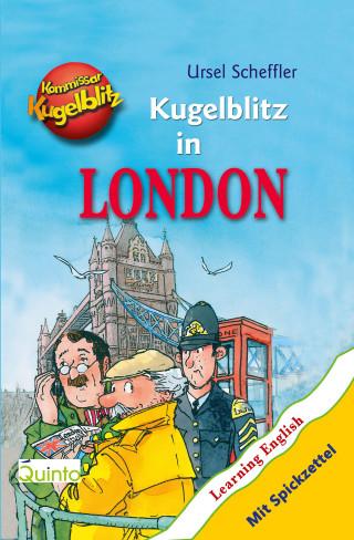 Ursel Scheffler: Kommissar Kugelblitz - Kugelblitz in London