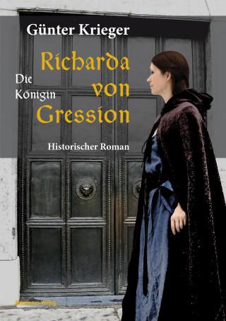 Günter Krieger: Richarda von Gression 2: Die Königin