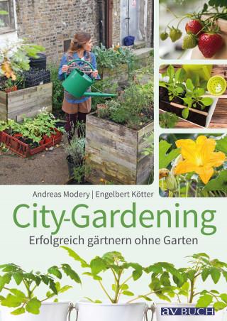 Andreas Modery, Engelbert Kötter: City-Gardening