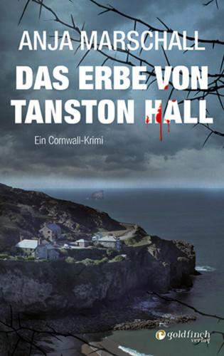 Anja Marschall: Das Erbe von Tanston Hall