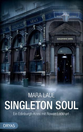 Mara Laue: Singleton Soul