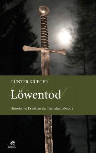 Günter Krieger: Merode-Trilogie 3 - Löwentod