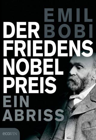 Emil Bobi: Der Friedensnobelpreis