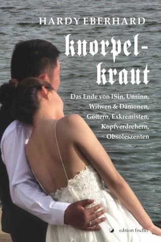 Hardy Eberhard: Knorpelkraut