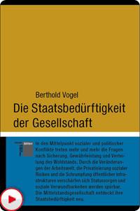 Berthold Vogel: Die Staatsbedürftigkeit der Gesellschaft