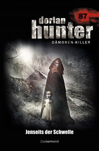 Simon Borner, Catherine Parker: Dorian Hunter 087 - Jenseits der Schwelle