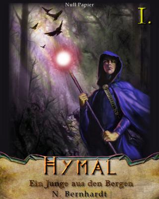 N. Bernhardt: Der Hexer von Hymal, Buch I: Ein Junge aus den Bergen