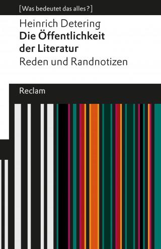 Heinrich Detering: Die Öffentlichkeit der Literatur