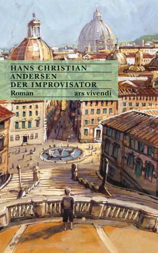 Hans Christian Andersen: Der Improvisator (eBook)
