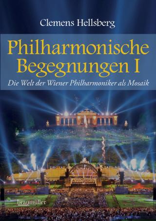 Clemens Hellsberg: Philharmonische Begegnungen
