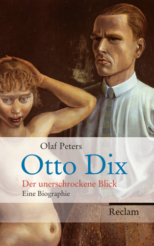 Olaf Peters: Otto Dix