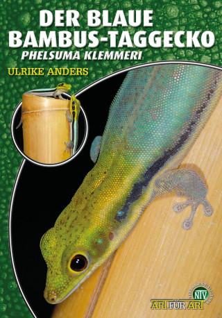 Ulrike Anders: Der Blaue Bambus Taggecko
