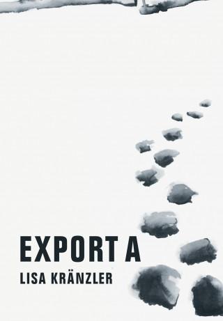 Lisa Kränzler: Export A