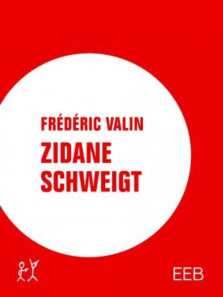 Frédéric Valin: Zidane schweigt