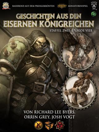 Richard Lee Byers, Orrin Grey, Josh Vogt: Geschichten aus den Eisernen Königreichen, Staffel 2 Episode 4