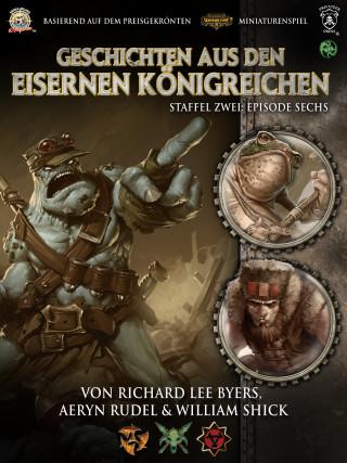 William Shick, Richard Lee Byers, Aeryn Rudel: Geschichten aus den Eisernen Königreichen, Staffel 2 Episode 6