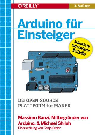 Massimo Banzi, Michael Shiloh: Arduino für Einsteiger