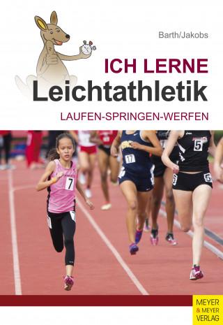 Katrin Barth, Klaus Jakobs: Ich lerne Leichtathletik