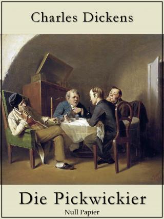 Charles Dickens: Die Pickwickier