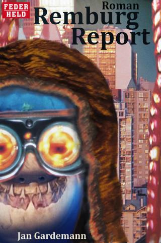 Jan Gardemann: Remburg Report