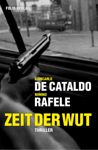 Giancarlo de Cataldo: Zeit der Wut