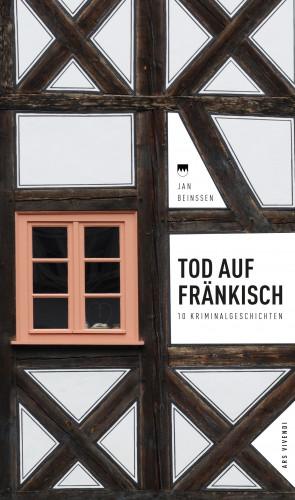 Jan Beinßen: Tod auf Fränkisch (eBook)