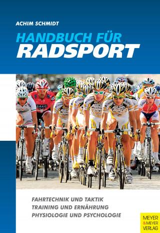 Achim Schmidt: Handbuch für Radsport