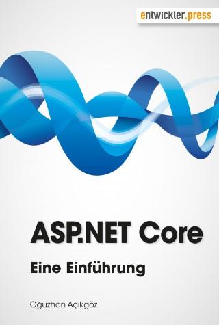 Oğuzhan Açıkgöz: ASP.NET Core