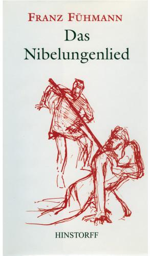 Franz Fühmann: Das Nibelungenlied