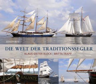 Klaus-Dieter Block, Britta Trapp: Die Welt der Traditionssegler