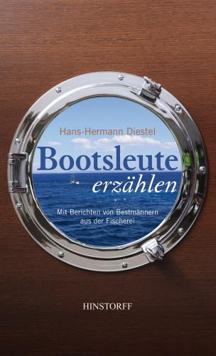 Hans-Hermann Diestel: Bootsleute erzählen