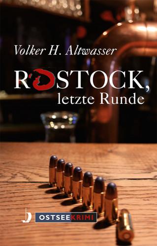 Volker Harry Altwasser: Rostock, letzte Runde