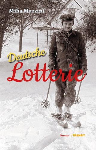 Miha Mazzini: Deutsche Lotterie