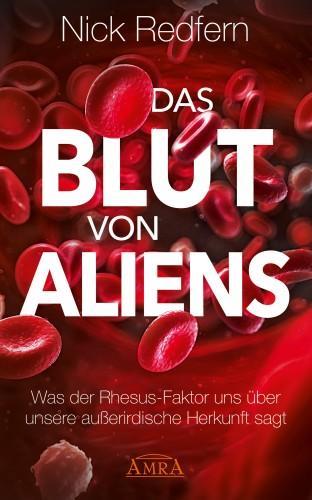 Nick Redfern: Das Blut von Aliens